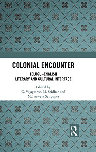 Colonial Encounter: Telugu–English Literary and Cultural Interface