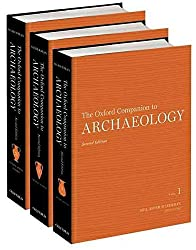 [(The Oxford Companion to Archaeology)] [By (author) Director of Programs at the Center for Heritage and Society Neil Asher Silberman] published on (January, 2013)