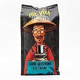 Mr Viet Good Morning Vietnam Kaffee Kaffeebohnen Geröstet Vietnamesischer Authentische Stark Frisch, Geeignet Für Alle Kaffeemaschinen 500g