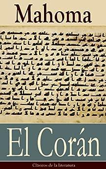 El Corán: Clásicos De La Literatura por Mahoma