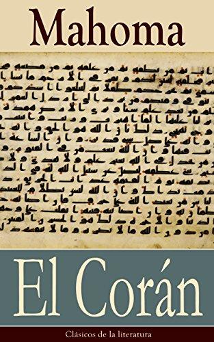 El Corán: Clásicos de la literatura par Mahoma