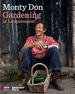 Gardening at Longmeadow by [Don, Monty]