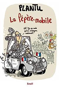 """Afficher """"La pépère-mobile"""""""