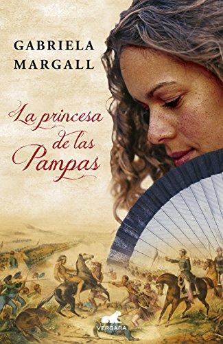 La Princesa De Las Pampas