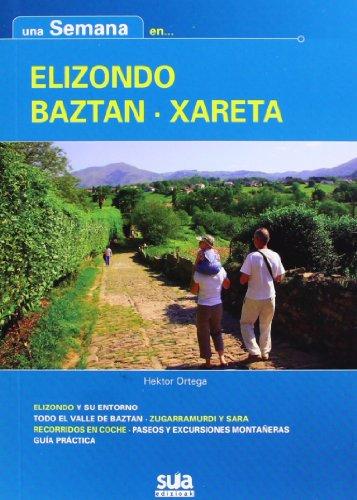 Una semana en Elizondo - Baztan - Xareta por Hektor Ortega Lahera