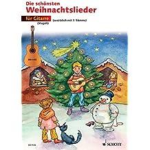 Die schönsten Weihnachtslieder: 1-2 Gitarren
