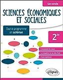 Sciences Économiques et Sociales Seconde Tout le Programme en Schémas