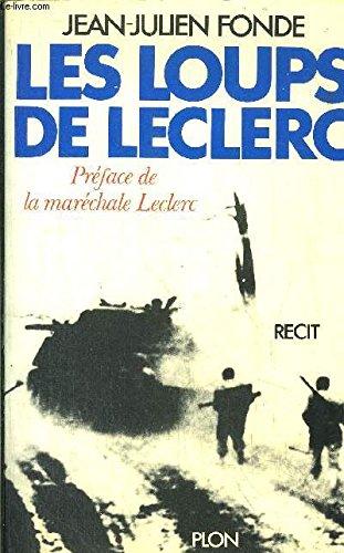 Les loups de Leclerc: Récit
