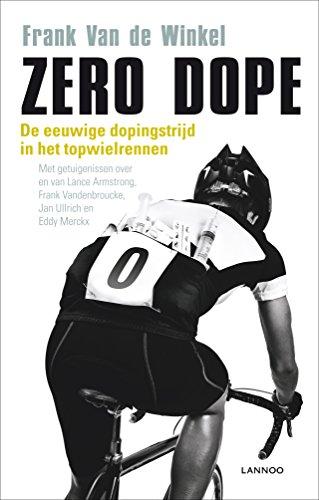 Zero dope (Dutch Edition) por Frank van de Winkel