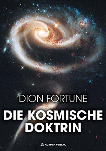 Die kosmische Doktrin - Big Bang, Chaosforschung und Evolution