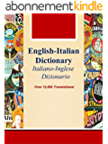 English-Italian Dictionary, Italiano-Inglese Dizionario (Over 12,000 Translations! Learn How to Speak Italian Language Tools Book 27) (English Edition)