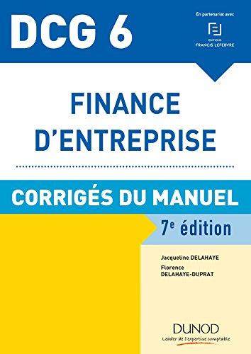 Epub Descargar DCG 6 - Finance d'entreprise - 7e éd. - Corrigés du manuel (DCG 6 - Finance d'entreprise - DCG 6 t. 1)