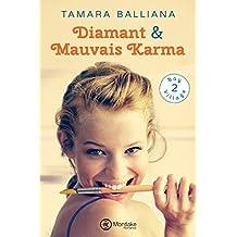 Diamant & Mauvais Karma (Bay Village t. 2)