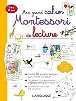 Mon grand cahier Montessori de lecture de Anaïs Galon