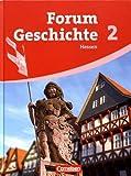 Forum Geschichte - Hessen: Band 2 - Vom Römischen Reich bis zur Reformation: Schülerbuch