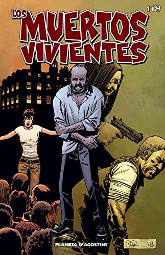 Los muertos vivientes #118: Guerra sin cuartel parte 1 (Los Muertos Vivientes Serie)