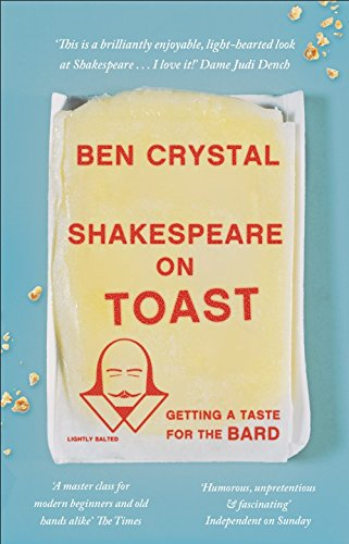 Shakespeare on Toast: Getting a Taste for the Bard (English Edition)