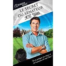 Le secret du sénateur (Dreamspun Desires (Français) t. 17)