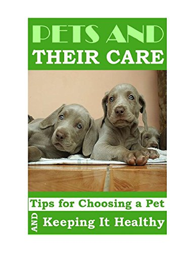pets-and-their-care-kittens-supplies-cats-dogs-pets-puppy-fish-english-edition