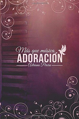 Más que Música: Adoracion por Adriana Perera