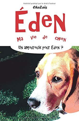 Un amoureux pour Eden ? par ChaZaïs