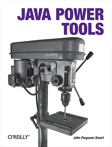 Java Power Tools por John Ferguson Smart