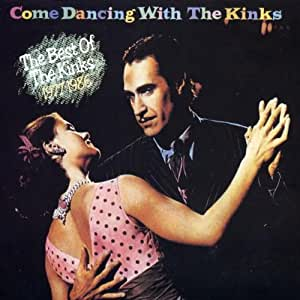 Come Dancing With the Kinks [Import anglais]