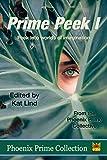 Prime Peek I (Phoenix Prime Collection Book 9)