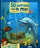 50 SURPRISES SOUS LA MER