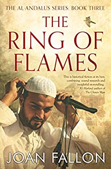 The Ring of Flames: The al-Andalus series Book Three by [FALLON, JOAN]