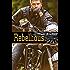 Rebellious: A True Brothers MC Novel