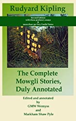 The Complete Mowgli Stories, Duly Annotated (Bapton Books Annotated Classics Book 1)