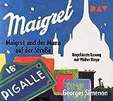 Maigret und der Mann auf der Straße: Ungekürzte Lesung mit Walter Kreye (2 CDs)