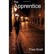 The Apprentice: Volume 1 (Alex Keyes Trilogy)