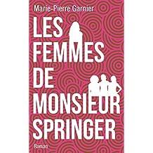 Les femmes de Monsieur Springer (French Edition)