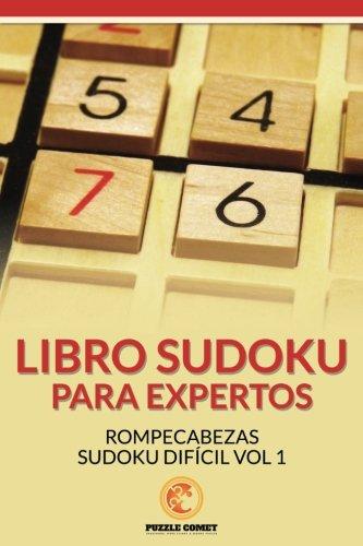 Libro Sudoku para Expertos: Rompecabezas Sudoku Difícil Vol 1 por Puzzle Comet