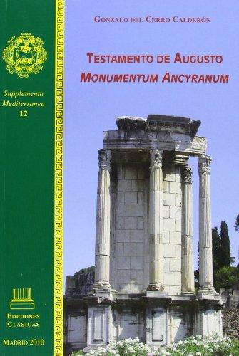 Testamento De Augusto. Monumentum Ancyranum