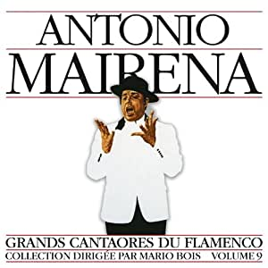 Grands Cantaores du Flamenco, Volume 9