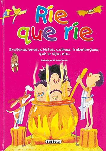 Rie Que Rie (Adivinanzas Y Chistes)