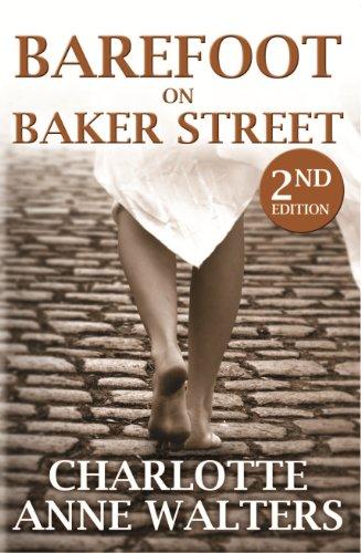 Barefoot on Baker Street: 2nd Edition