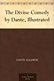 The Divine Comedy by Dante, Illustrated (English Edition)