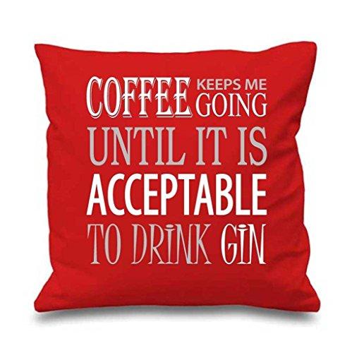 Rouge Housse de coussin Café Garde Me Going jusqu'à ce qu'il est Acceptable à boire Gin 40,6 x 40,6 cm Maman ami Cadeau Coussin décoratif Maison