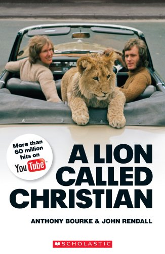 A Lion Called Christian book only (Scholastic Readers) por Jane Revell