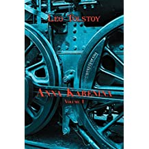 Russian Classics in Russian and English: Anna Karenina by Leo Tolstoy (Volume 1) (Dual-Language Book)