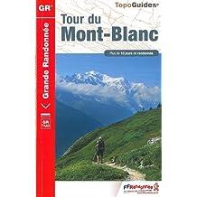 Tour du Mont-Blanc GR 2018 (TopoGuides GR)