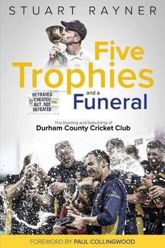 Five Trophies and a Funeral por Stuart Rayner