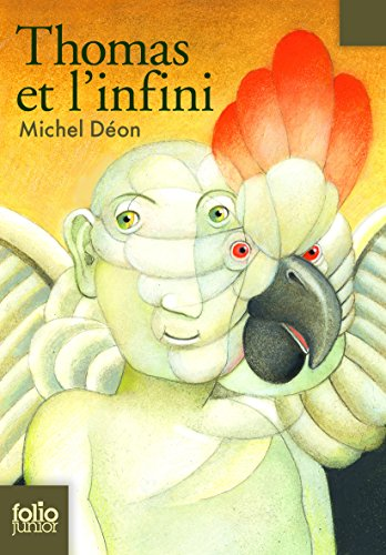 Thomas et l'infini par Michel Déon