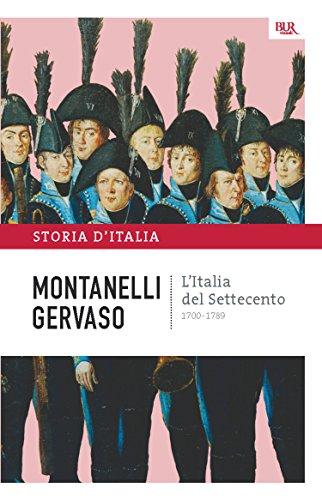 L'Italia del Settecento - 1700-1789: La storia d'Italia #6 (Saggi)