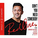 Don't You Need Somebody (2-Track)