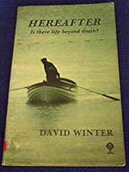 Hereafter: Is There Life Beyond Death?